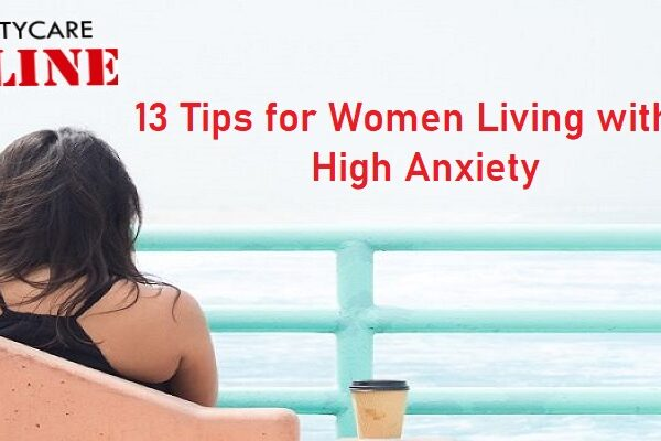 Tips for Women living with High anxiety